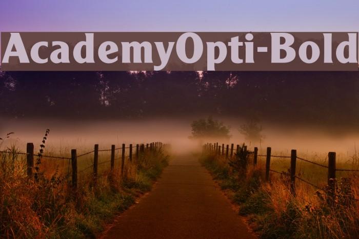 AcademyOpti-Bold Fonte examples