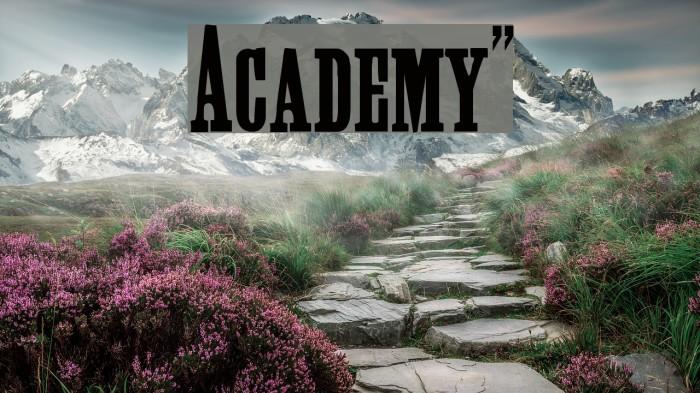Academy!` फ़ॉन्ट examples