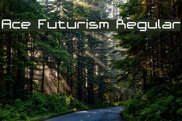 Ace Futurism Regular फ़ॉन्ट examples