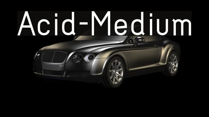 Acid-Medium フォント examples