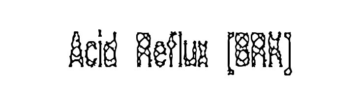 Acid Reflux [BRK]  Free Fonts Download