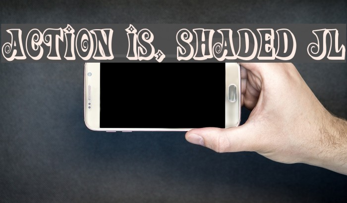 Action Is, Shaded JL Fonte examples