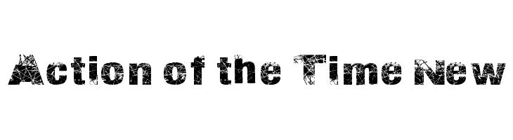 Action of the Time New  Скачать бесплатные шрифты
