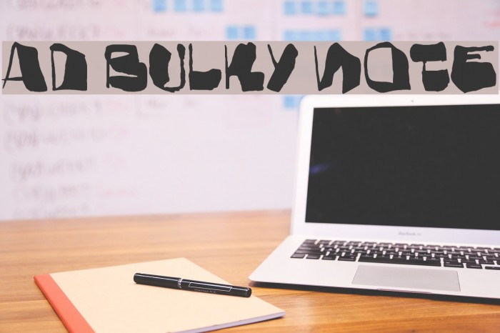 AD Bulky Note फ़ॉन्ट examples