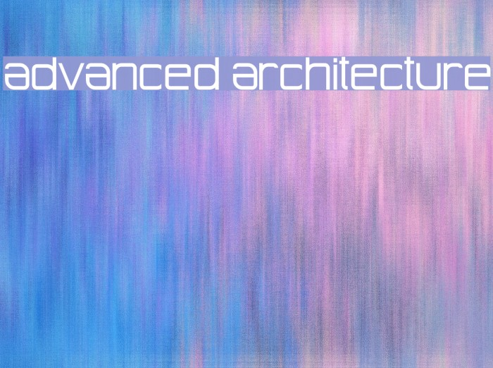 Advanced Architecture Schriftart examples