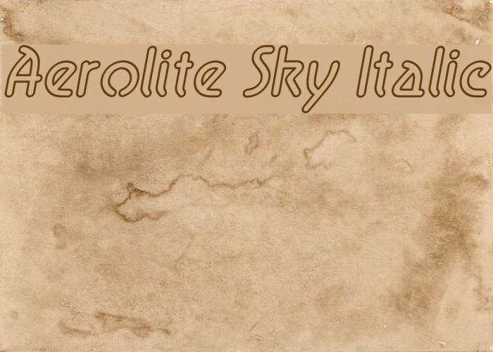 Aerolite Sky Italic Шрифта examples