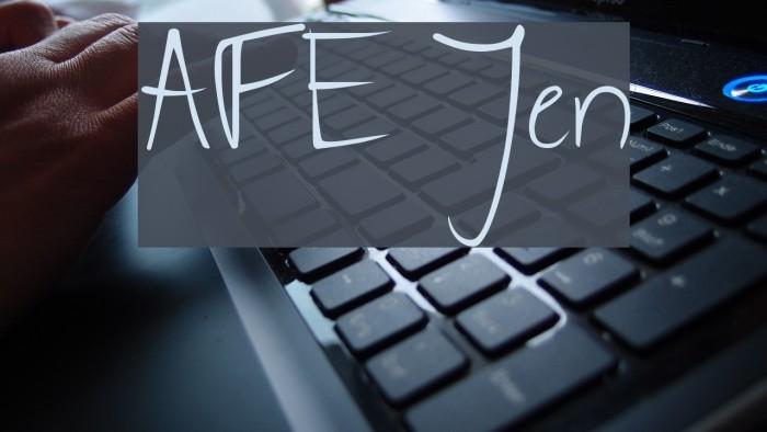 AFE Jen Font examples