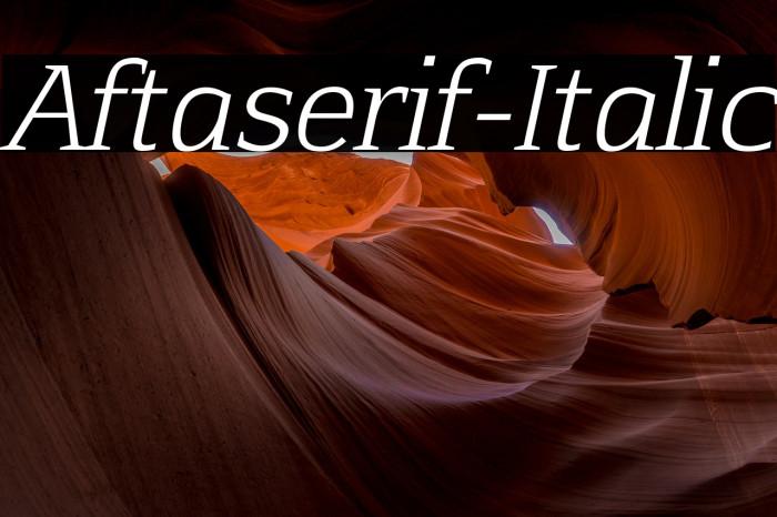 Aftaserif-Italic फ़ॉन्ट examples