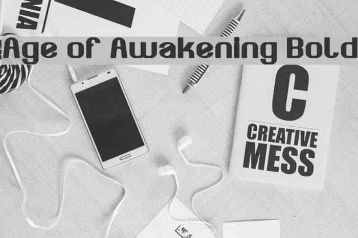 Age of Awakening Bold لخطوط تنزيل examples