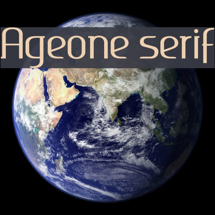 Ageone serif 字体 examples