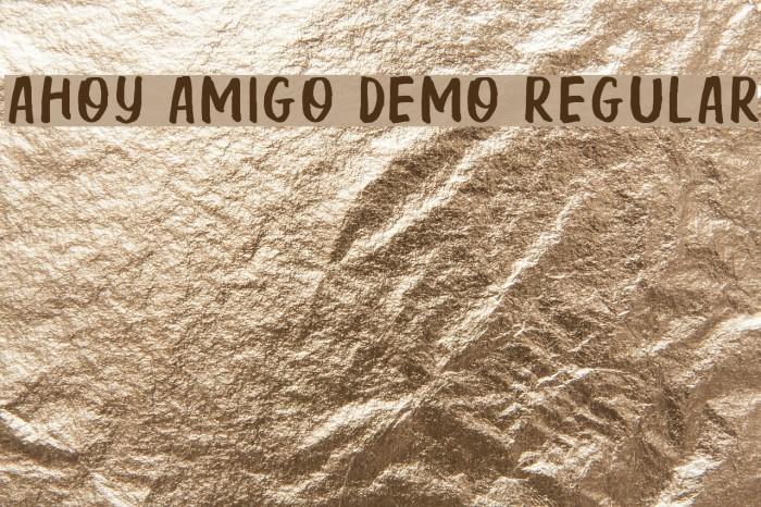 Ahoy Amigo DEMO Regular Fonte examples