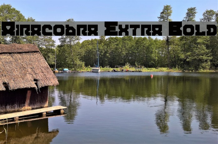 Airacobra Extra Bold फ़ॉन्ट examples