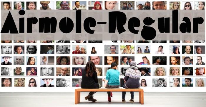Airmole-Regular Font examples