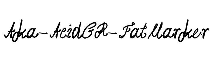 Aka-AcidGR-FatMarker  Free Fonts Download