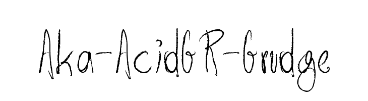 Aka-AcidGR-Grudge  Free Fonts Download
