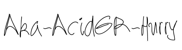 Aka-AcidGR-Hurry  Descarca Fonturi Gratis