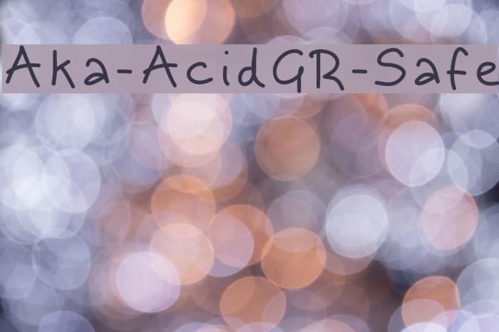 Aka-AcidGR-Safe फ़ॉन्ट examples