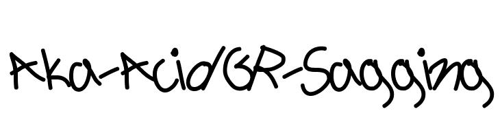 Aka-AcidGR-Sagging  Free Fonts Download