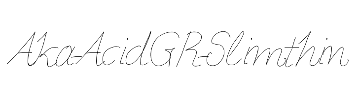 Aka-AcidGR-Slimthin  Free Fonts Download