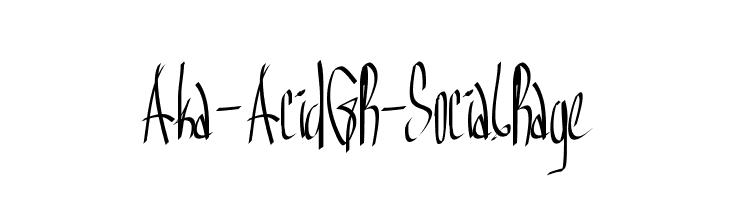 Aka-AcidGR-SocialRage  नि: शुल्क फ़ॉन्ट्स डाउनलोड