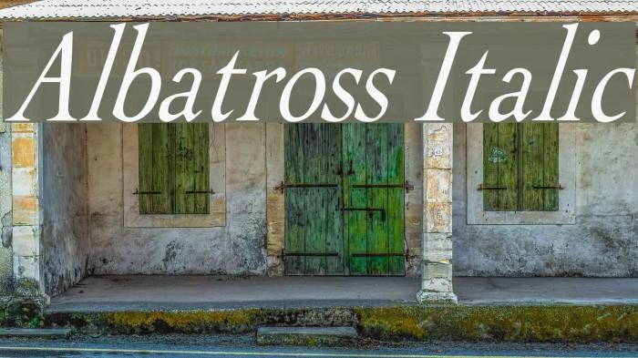 Albatross Italic Fonte examples