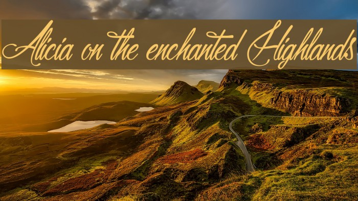 Alicia on the enchanted Highlands Font examples