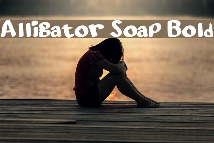 Alligator Soap Bold फ़ॉन्ट examples
