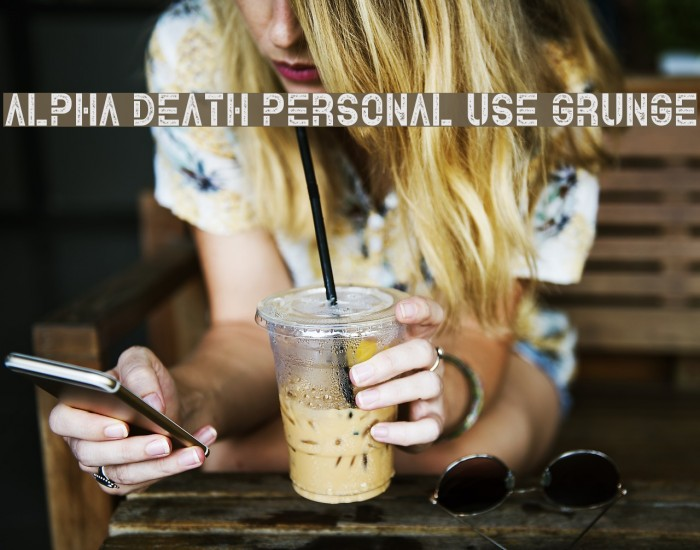 Alpha Death Personal Use Grunge Font examples
