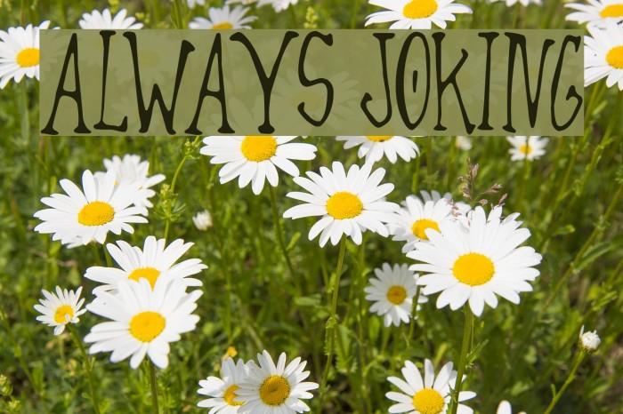 Always Joking Font examples