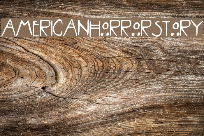 AMERICAN_HORROR_STORY Font examples