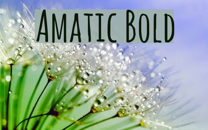 Amatic Bold Fonte examples
