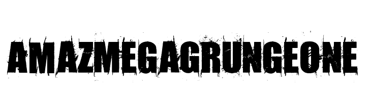 AmazMegaGrungeOne  Free Fonts Download