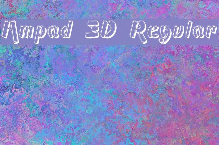 Ampad 3D Regular フォント examples