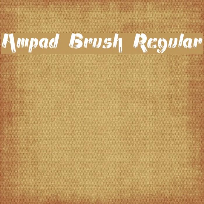 Ampad Brush Regular フォント examples