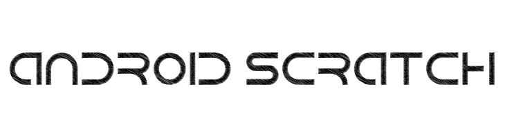 Android Scratch  Descarca Fonturi Gratis