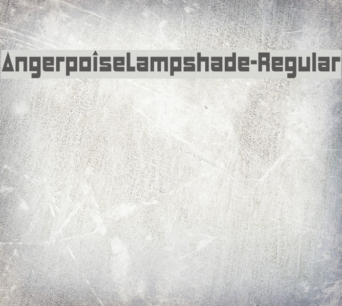 AngerpoiseLampshade-Regular Font examples