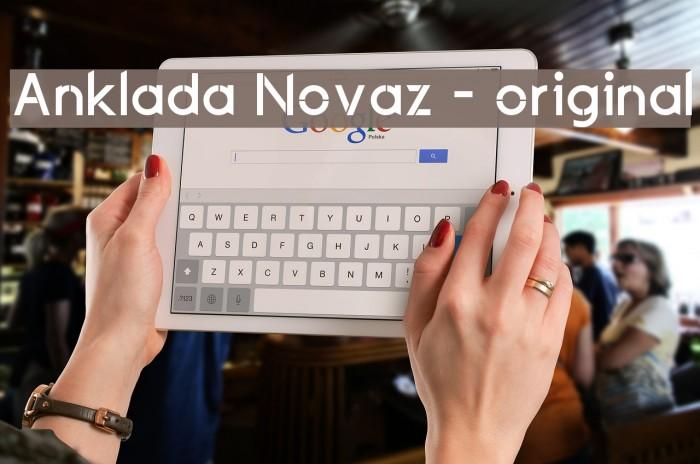 Anklada Novaz - original لخطوط تنزيل examples
