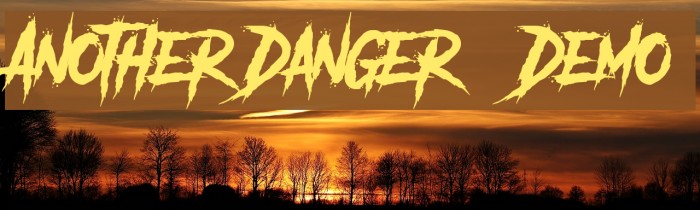 Another Danger - Demo Font examples