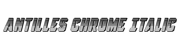 Antilles Chrome Italic  Fuentes Gratis Descargar