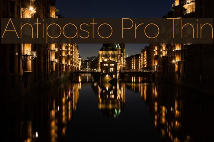 Antipasto Pro Thin Schriftart examples