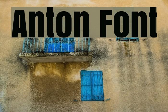 Anton Font examples