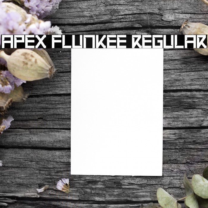 Apex Flunkee Regular फ़ॉन्ट examples