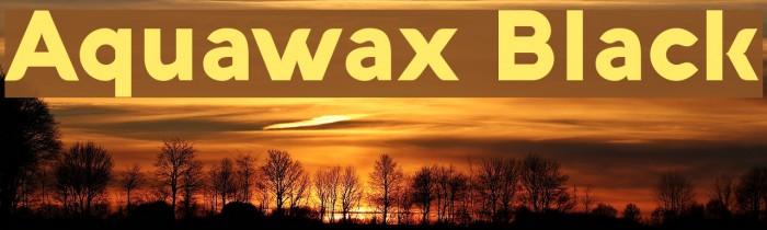 Aquawax Black لخطوط تنزيل examples