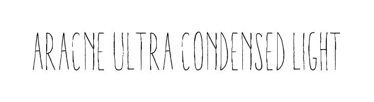 Aracne Ultra Condensed Light  les polices de caractères gratuit télécharger