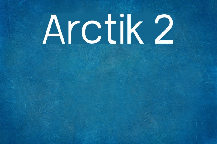 Arctik 2 Fuentes examples