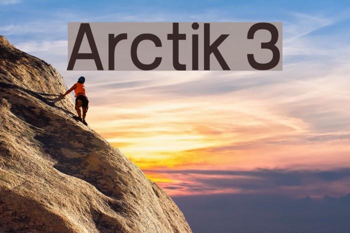 Arctik 3 Fuentes examples