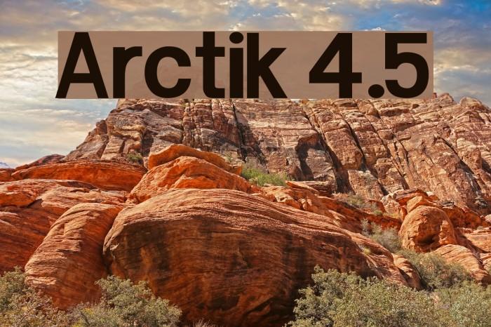 Arctik 4.5 Fuentes examples