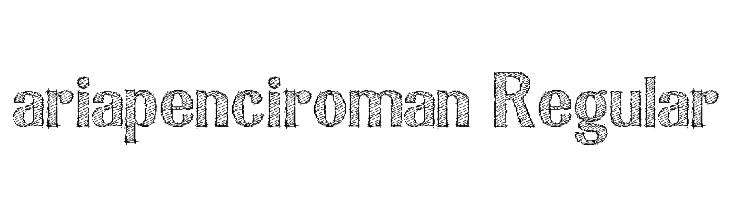 ariapenciroman Regular  font caratteri gratis