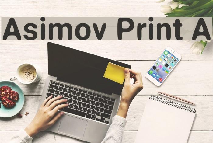 Asimov Print A Шрифта examples