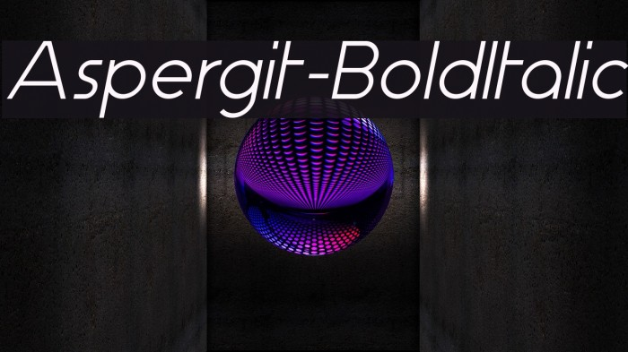 Aspergit-BoldItalic Fonte examples
